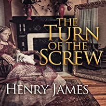The Turn of the Screw Audiobook by Henry James Narrated by Simon Prebble, Rosalyn Landor