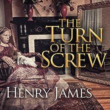 The Turn of the Screw | Livre audio Auteur(s) : Henry James Narrateur(s) : Simon Prebble, Rosalyn Landor