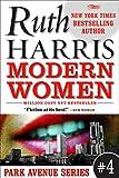 MODERN WOMEN (Park Avenue Se... - Ruth Harris