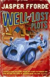 The Well of Lost Plots. (Thursday Next)