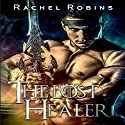 The Lost Healer: Fortress Invasion, Book 1 Audiobook by Rachel Robins Narrated by Rhett Samuel Price