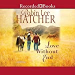 Love Without End | Robin Lee Hatcher