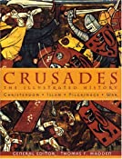 Crusades: The Illustrated History: Thomas F. Madden: 9780472031276: Amazon.com: Books