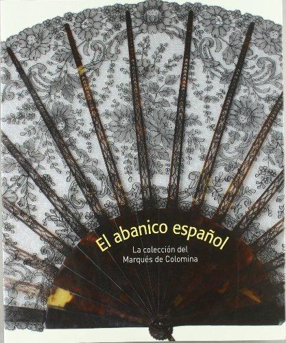 El abanico español. La colección del Marqués de Colomina
