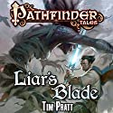 Liar's Blade (       UNABRIDGED) by Tim Pratt Narrated by William Dufris