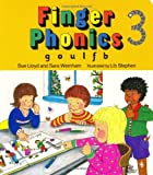 Finger Phonics Book 3, G, O, U, L, F, B,/Board Book (Jolly Phonics)