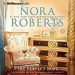 The Perfect Hope: Inn BoonsBoro Trilogy, Book 3   Nora Roberts