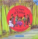 echange, troc Noëlle Barthelémy, Eric Slabiak, Olivier André - Le tapis d'Esma (1CD audio)