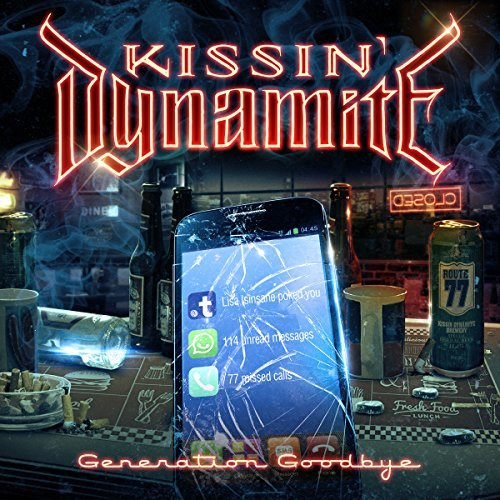 Generation Goodbye by Kissin' Dynamite