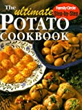 Family Circle Magazine Ultimate Potato Cookbook (