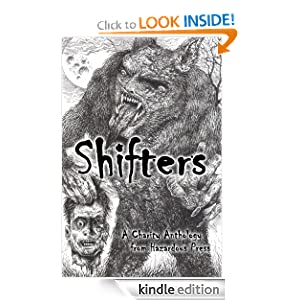 Amazon.com: Shifters eBook: Robert Helmbrecht, David Wellington, Jay Wilburn, Aaron Gudmunson, Tara Hall, Dane Hatchell, Mandy DeGeit, D. Ward, Kris Freestone, Cameron Suey: Books