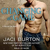 Changing the Game: Play-by-Play Series, Book 2 | [Jaci Burton]
