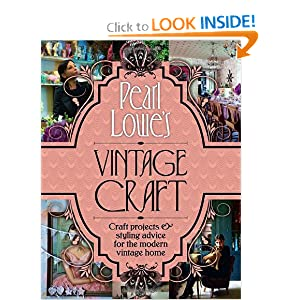 Pearl Lowe's Vintage Craft: 50 Craft Projects and Home Styling Advice e-book downloads