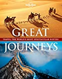 Great Journeys (Lonely Planet. Great Journeys)