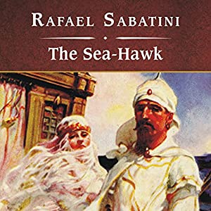 The Sea-Hawk Audiobook