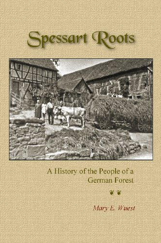 Spessart Roots: A History of the People of a German Forest