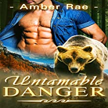 Untamable Danger (       UNABRIDGED) by Amber Rae Narrated by D. Jordan Padrona