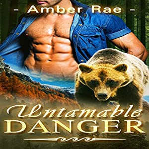 Untamable Danger Audiobook
