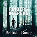 Finders Keepers (       UNABRIDGED) by Belinda Bauer Narrated by John Sackville