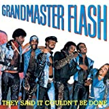 echange, troc Grandmaster Flash, Grandmasterf Lash - They Said It Couldn'T Be Done