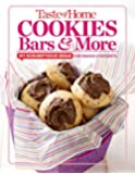 Taste of Home Cookies, Bars and More: 201 Scrumptious Ideas for Snacks and Desserts