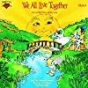 Vol. 4-We All Live Together