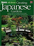 All About Creating Japanese Gardens (Orthos All About Gardening)