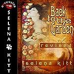 Back to the Garden   Selena Kitt