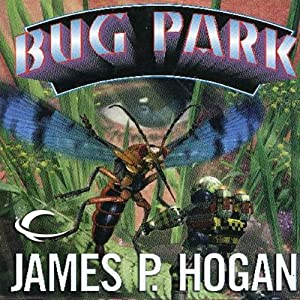Bug Park | [James P. Hogan]