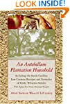 An  Antebellum Plantation Household:...