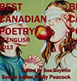 The Best Canadian Poetry in English 2013