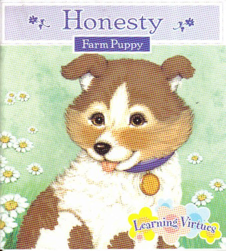 Honesty 'Farm Puppy' (LEARNING VIRTUES)