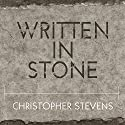 Written in Stone: A Journey Through the Stone Age and the Origins of Modern Language (       UNABRIDGED) by Christopher Stevens Narrated by Michael Healy