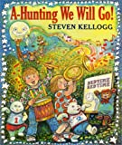 A-Hunting We Will Go! (0064437477) by Kellogg, Steven