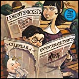 2004 Calendar of Unfortunate Events: Thirteen Alarming Months! (A Series of Unfortunate Events) (0060562269) by Snicket, Lemony