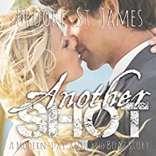 Another Shot: A Modern-Day Ruth and Boaz Story (       UNABRIDGED) by Brooke St. James Narrated by Kate Rudd
