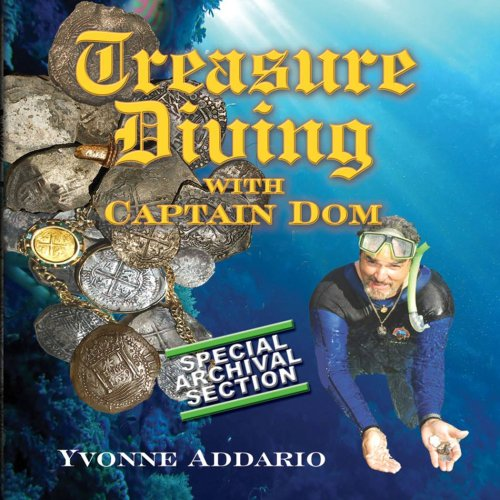 Treasure Diving With Captain Dom097434205X