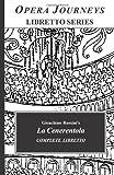 La Cenerentola (Opera Journeys Libretto Series)
