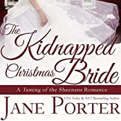 The Kidnapped Christmas Bride | Jane Porter