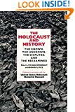 The Holocaust and History: The Known, the Unknown, the Disputed, and the