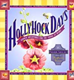 Hollyhock Days : Garden Adventures for the Young at Heart