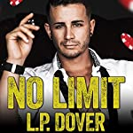 No Limit: Armed & Dangerous, Book 1 | L. P. Dover