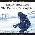 The Detective's Daughter Hörbuch von Lesley Thomson Gesprochen von: Anna Bentinck