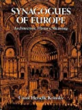 Image de Synagogues of Europe: Architecture, History, Meaning (Dover Books on Architecture)
