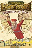 Leonardo da Vinci (Giants of Science) (0142408212) by Krull, Kathleen