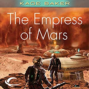 The Empress of Mars | [Kage Baker]