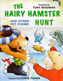 Hairy Hamster Hunt and Other Poems About Your Pets (Poetry) (0750026626) by Bradman, compiled Tony