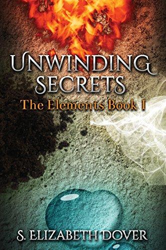 Unwinding Secrets (The Elements) (Volume 1)