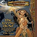 The Living Dead: A Dungeons & Dragons Novel