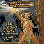 The Living Dead: A Dungeons & Dragons Novel (       UNABRIDGED) by T. H. Lain Narrated by Dolph Amick